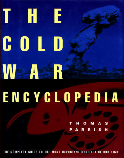 Thomas Parrish's Cold War Encyclopedia
