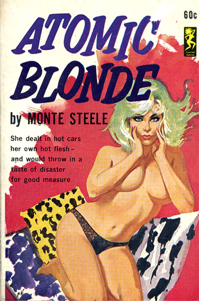 Atomic Blonde by Monte Steele, 1963'