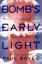 By The Bomb's Early Light - Essential reading and a guidebook for all things atomic