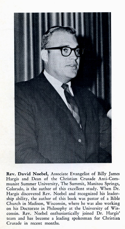 Rev. David A. Noebel on the back cover of Communism, Hypnotism, and the Beatles, a Christian Crusade Publication, Tulsa, OK